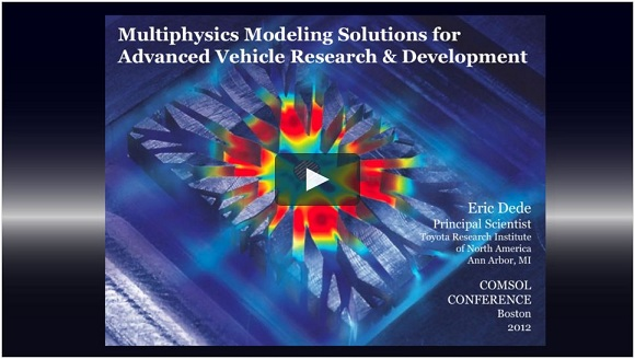 Advanced Vehicle R&D keynote talk at the COMSOL Conference Boston 2012