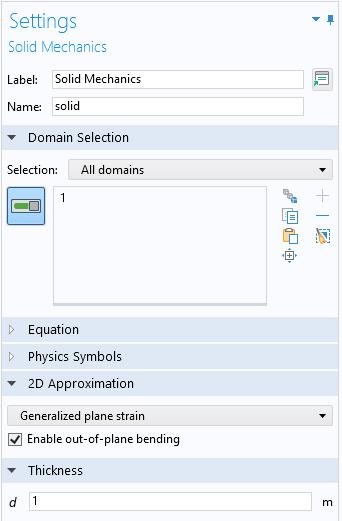 固体力学特征的设置窗口的屏幕截图,其中展开了域选择、二维近似和厚度部分