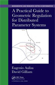A Practical Guide to Geometric Regulation for Distributed Parameter Systems