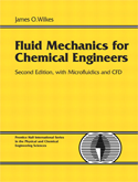 Fluid Mechanics for Chemical Engineers with Microfluidics and CFD, 2nd Edition