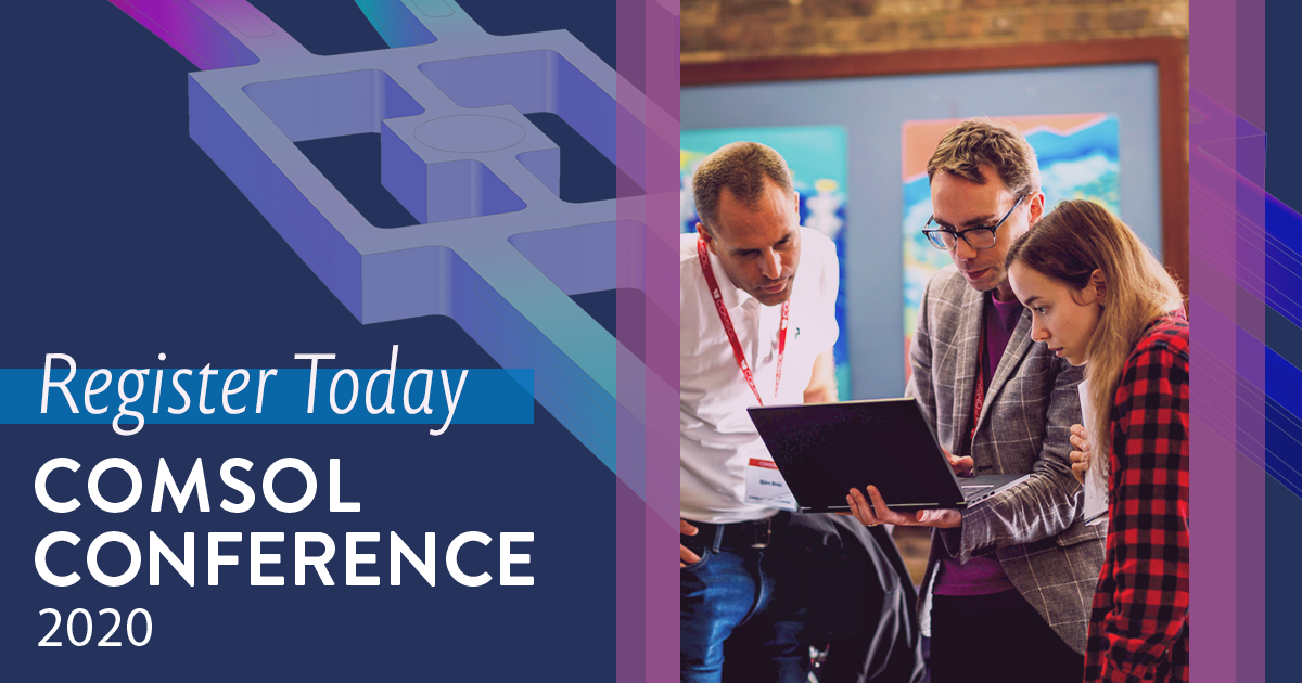Join Us for the COMSOL Conference 2020 North America