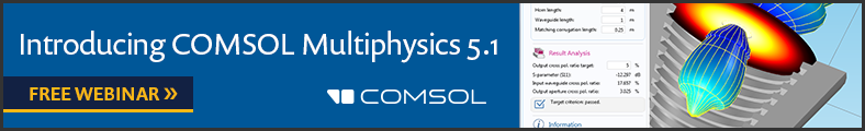 Join us for our free Webinar highlighting COMSOL 5.1