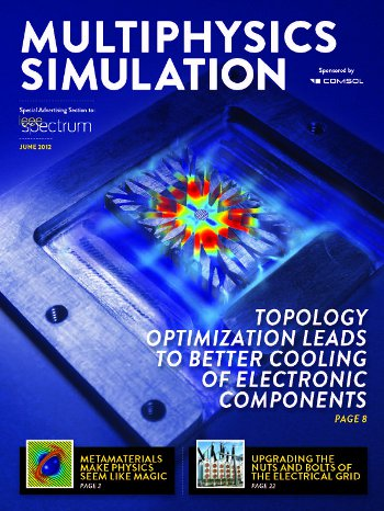 Multiphysics Simulation, an IEEE Spectrum Supplement