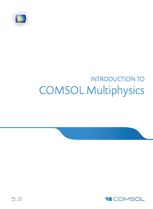 The Introduction to COMSOL Multiphysics manual.