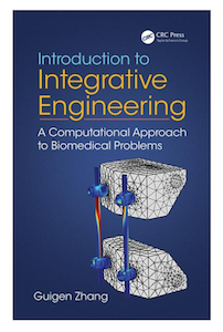 Integrative Engineering- A Computational Approach to Biomedical Problems book cover_featured