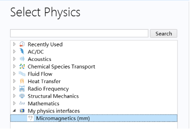 A screenshot of the Select Physics window in COMSOL Multiphysics, with the Micromagnetics Module highlighted and shown under the node My physics interfaces.